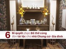 6 bi quyet chon do tho cung cho nha chung cu ho gia dinh - Gom su Hai long