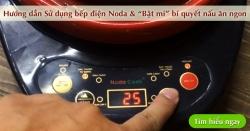 Hướng dẫn sử dụng bếp điện sắc thuốc nấu ăn NodaCook